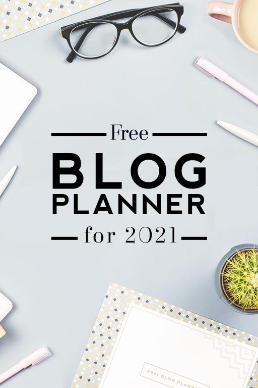 2021 Free blog planner download