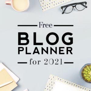 Free Blog Planner 2021 Edition