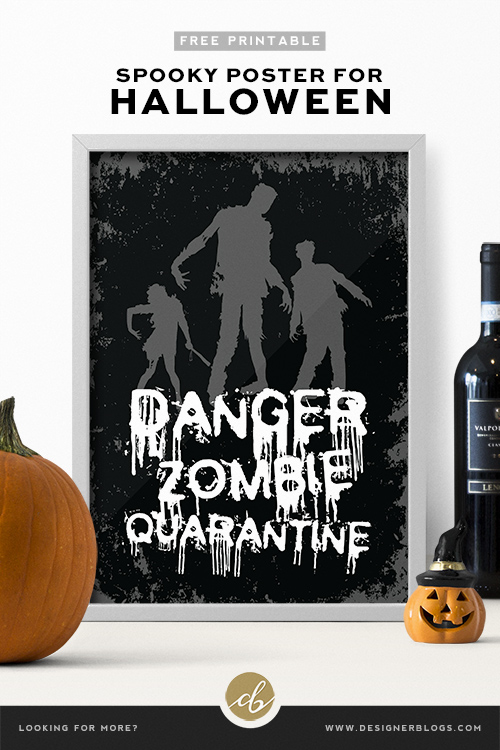 Halloween Printable Poster - Danger Zombie Quarantine