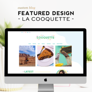 Custom Design Feature | La Cooquette