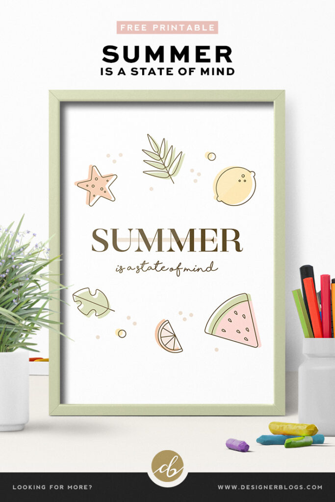Summer is a state of mind free printable poster