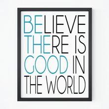 Be The Good | Free Printable