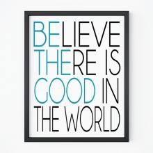 Be The Good | Free Printable